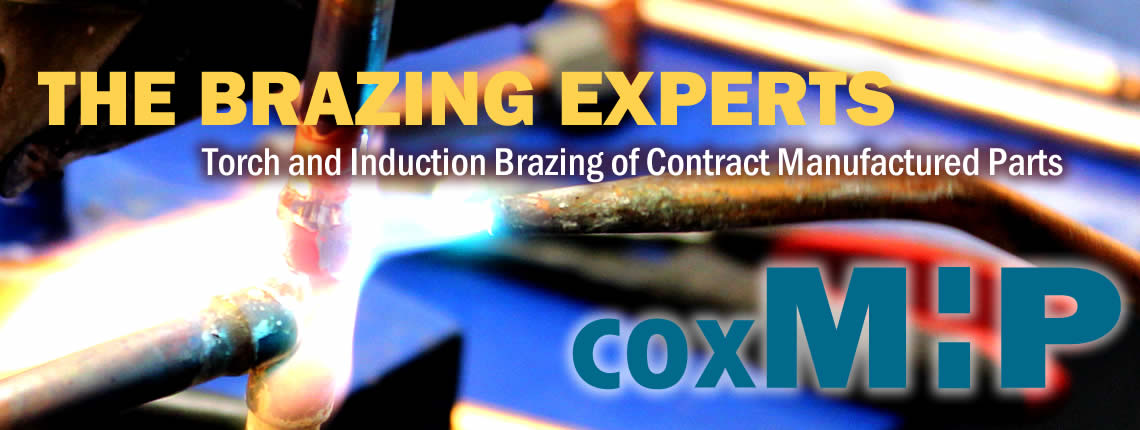 CoxMHP provides brazing services for all types of contract manufacturing and product assembly jobs. CoxMHP can provide a quote in response to an RFQ for torch or induction brazing.